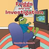 Friggs and the Investigation