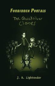 The Quicksilver Clones