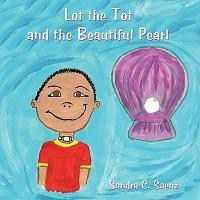 Lot the Tot and the Beautiful Pearl