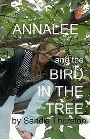 Annalee and the Bird in the Tree