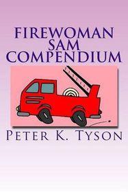 Firewoman Sam Compendium