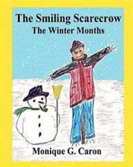 The Smiling Scarecrow the Winter Months