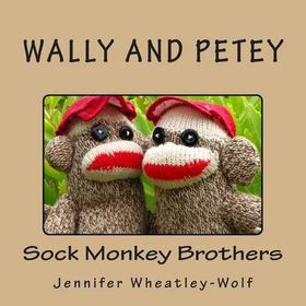 Wally and Petey; Sock Monkey Brothers