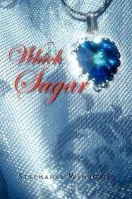 Which Sugar