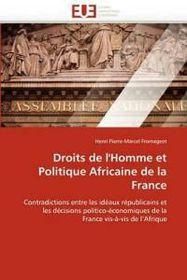 Droits de l''homme Et Politique Africaine de la France
