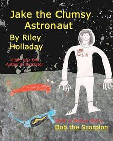 Jake, the Clumsy Astronaut