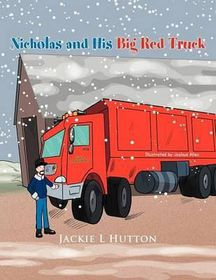Nicholas and His Big Red Truck