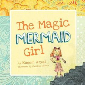 The Magic Mermaid Girl