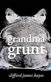 Grandma Grunt