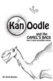 Kan Oodle and the Camel's Back