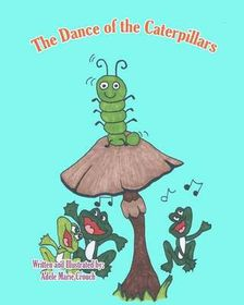 The Dance of the Caterpillars
