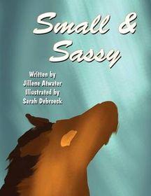 Small & Sassy
