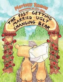The Fast Getting Married Ugly Changing Bear