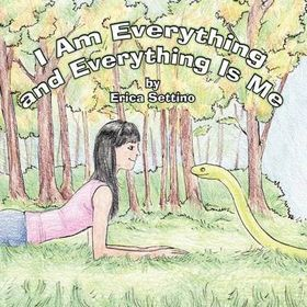 I Am Everything and Everything Is Me