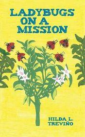 Ladybugs on a Mission
