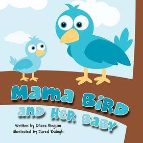 Mama Bird and Her Baby
