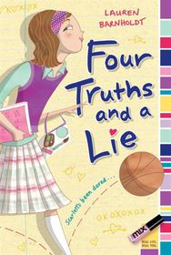 Four Truths & Lie