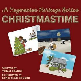A Caymanian Heritage Series
