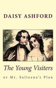 The Young Visiters, or Mr. Salteena's Plan