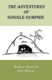 The Adventures of Goggle Gumphie