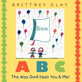 A B C the Way God Sees You & Me!