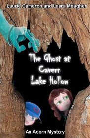 The Ghost at Cavern Lake Hollow