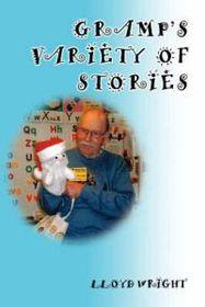 Gramp's Variety of Stories