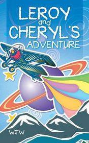 Leroy and Cheryl's Adventure