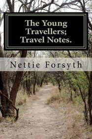The Young Travellers; Travel Notes.