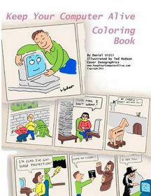 Keep Your Computer Alive - Coloring Book
