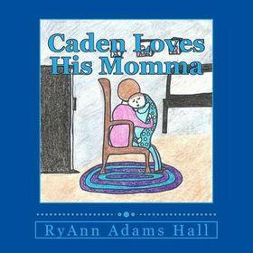 Caden Loves His Momma