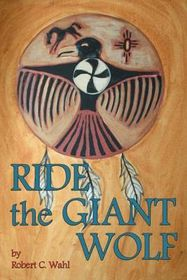 Ride the Giant Wolf