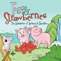 Pigs & Strawberries