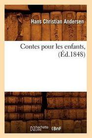 Contes Pour Les Enfants, (Ed.1848)