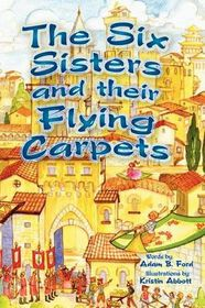 The Six Sisters and Their Flying Carpets