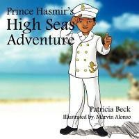 Prince Hasmir's High Seas Adventure