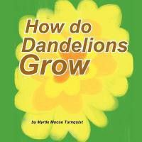 How Do Dandelions Grow