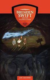 Brenden Swift and the Vulgren's Curse