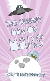 The Richest Man on Mars