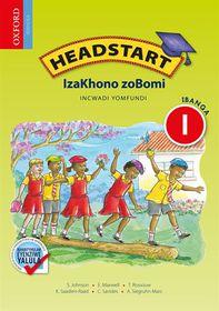 Headstart Izakhono Zobomi IBanga 1 INcwadi yoMfundi