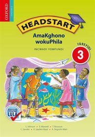 Headstart AmaKghono WokuPhila IGreyidi 3 INcwadi YomFundi CAPS