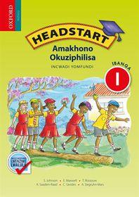 Headstart Amakhono Okuziphilisa IBanga 1 Incwadi Yomfundi CAPS