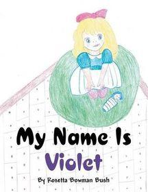 My Name Is Violet
