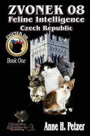 Zvonek 08, Feline Intelligence Czech Republic Book One