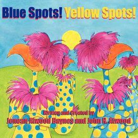 Blue Spots! Yellow Spots!