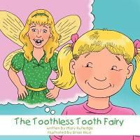 The Toothless Tooth Fairy
