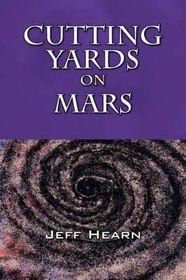 Cutting Yards on Mars