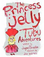 The Princess Jelly Tutu Adventures