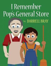 I Remember Pop's General Store