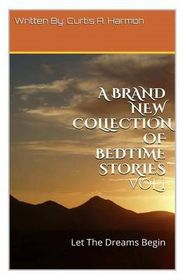 A Brand New Collection of Bedtime Stories Vol 1